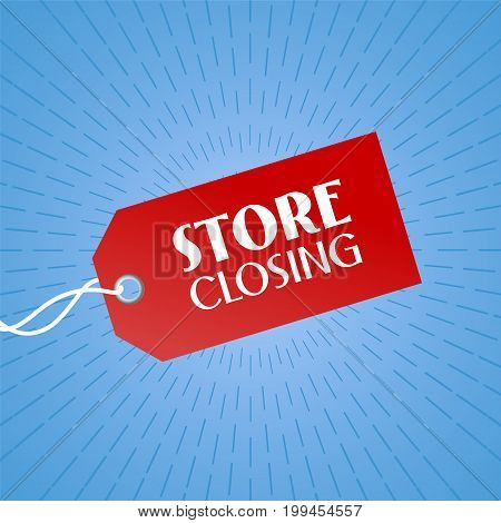 Store closing vector illustration, background with red color price tag. Template banner for clearance sale