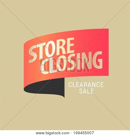 Store closing sale vector illustration, background. Template design, banner for store closing clearance