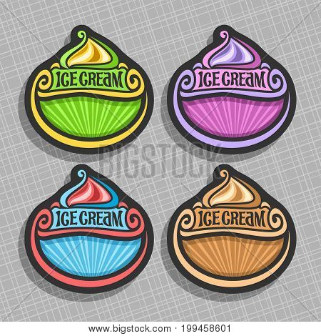 Vector set of Ice Cream Labels: 4 price tags with copy space for ice cream sale info, colorful vintage signs with title text - ice cream with rays of light background, icons for cold italian gelato.