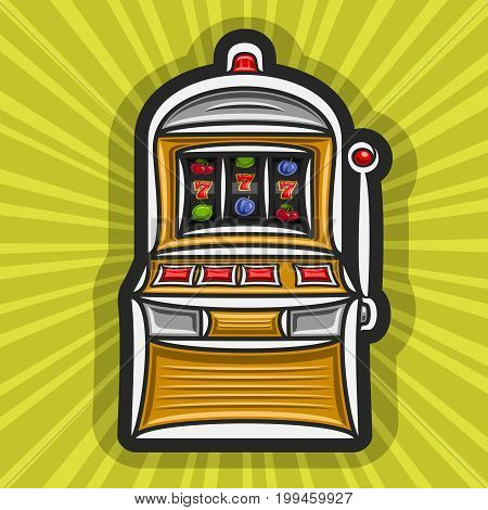Vector poster for Slot Machine theme: gambling logo for online casino on yellow rays of light background, gamble sign with isolated vintage slot machine, on reel: lucky symbol of jackpot 777 & fruits.