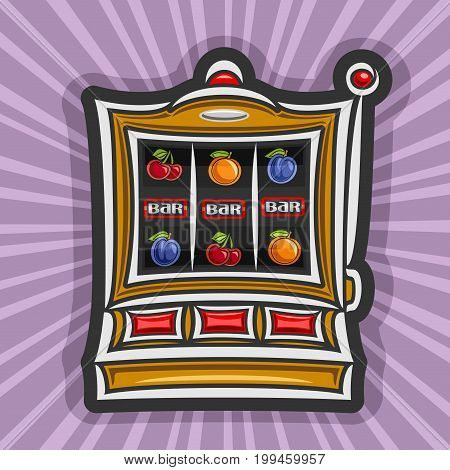 Vector poster for Slot Machine: gambling logo for online casino on rays of light background, gamble sign with isolated vintage slot machine, on reel: lucky symbol of jackpot 3 bar in a row & fruits.