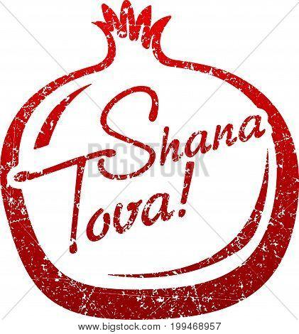 Shana Tova Greeting Card With Shape Of Pomegranate For Jewish New Year. Grunge Style Vector Illustra