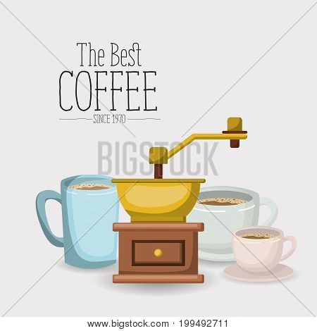 white poster with set porcelain cups with coffee grinding with crank of the best coffee since 1970 vector illustration