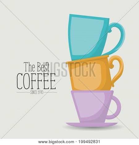 white poster of the best coffee since 1970 with colorful set porcelain cups stacked vector illustration