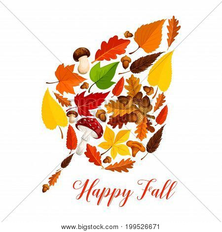 Autumn leaf silhouette made up of fall nature season symbols. Fallen leaves, acorn tree branch, forest mushroom, yellow and orange foliage of maple, chestnut and oak icon for Happy Fall poster design