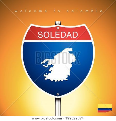 An Sign Road America Style with state of Colombia with Yellow background and message SOLEDAD and map vector art image illustration