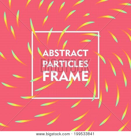 Abstract particles frame gradient. Square frame on a pink background with a bright swirling gradient for illustrators and designers. Abstract square frame gradient vector illustration