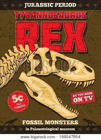 Vintage vector jurassic park poster with fossil dinosaur t-rex skull. Dinosaur skeleton template poster illustration