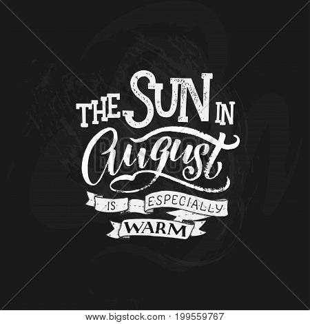 Cute minimalistic poster with phrase about august. Hand written summer lettering on isolated background. Lettering quote lettering composition. Vector