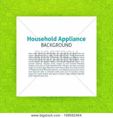 Household Appliance Paper Template. Vector Illustration of Paper over Outline Design.