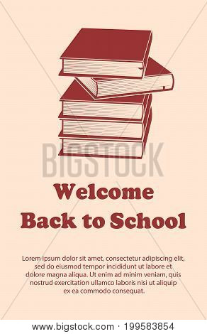 Vector design template for Back to school. Welcome back to school poster with school supplies drawing icon. Books symbol.