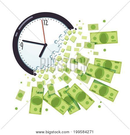 Time is money concept. Clock breaking apart in cash chunks. Dollar banknotes falling and flying away. Business project deadline due date. Flat style vector illustration isolated on white background.