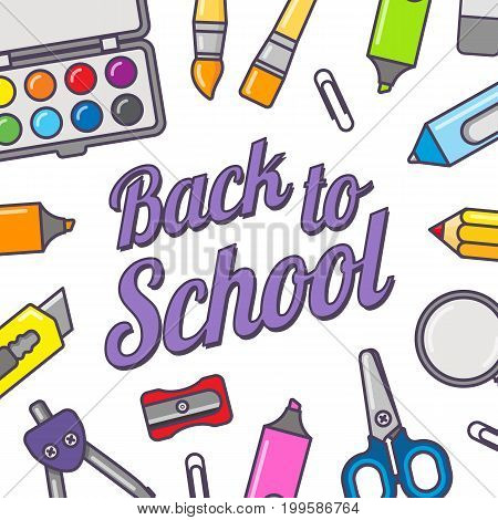 Back to school vector template. Poster concept with school stationery.