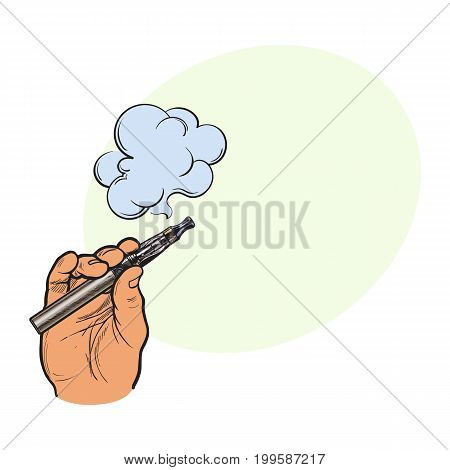 Male hand holding e-cigarette, electronic cigarette, vapor with smoke coming out, sketch vector illustration with space for text. Drawing of hand holding electronic cigarette, vapor and smoke