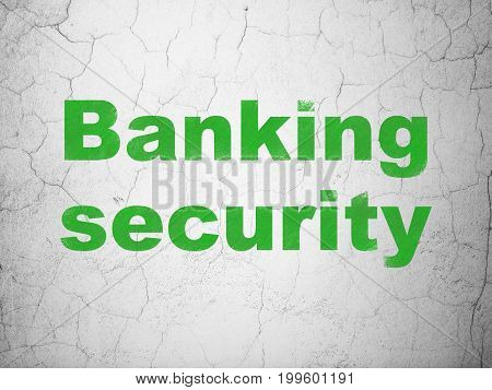 Security concept: Green Banking Security on textured concrete wall background