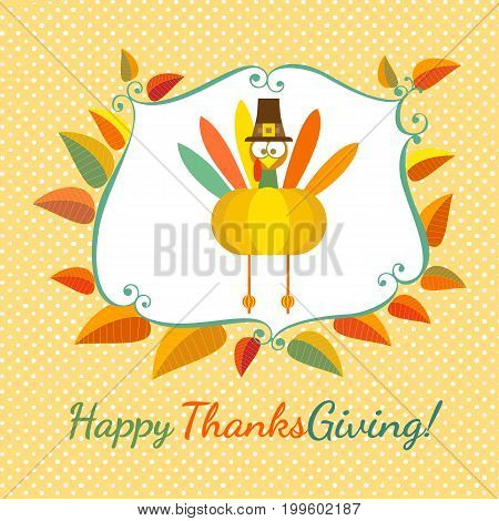 Happy Thanksgiving day celebration. Greeting card in cute cartoon style. Retro colors. Colorful turkey, pumpkin in red yellow leaves frame. Design of promotion poster background. Vector illustration