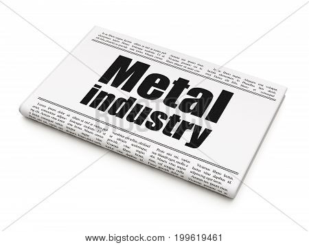 Manufacuring concept: newspaper headline Metal Industry on White background, 3D rendering