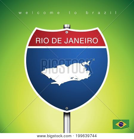 An Sign Road America Style with state of Brazil with Green background and message RIO DE JANEIRO and map vector art image illustration