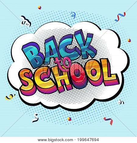 Pop art sign with stylized words Back to School