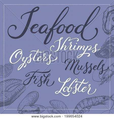 Fish, shrimp, oyster and mussels template with brush calligraphy. Great for markets, grocery stores, organic shops, food label design.