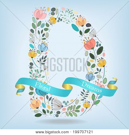 Letter D. Watercolor graceful flowers plants and blurs. Blue ribbon with golden back and white text Floral Dreams. Vector Illustration