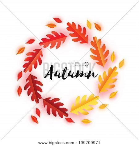 Hello Autumn Paper Cut leaves. September flyer template. Space for text. Origami Foliage. Oak. Circle Fall leaf poster. White background. Vector illustration.