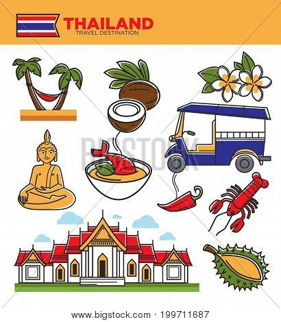 Thailand tourism travel landmarks and tourist culture attraction symbols. Thai flag, Bangkok tuk-tuk and Buddha statue temple, royal palace and durian fruit or spicy food. Vector isolated icons