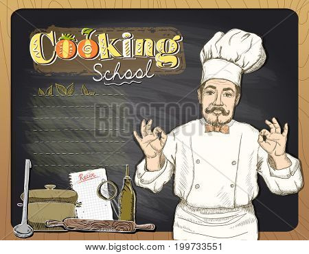 Cooking school chalkboard design with chef cook showing okay, raster version