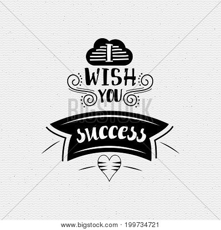 I wish you success. Typography, handmade lettering for your design,