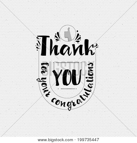 Thank you for your congratulations. Typography, handmade lettering for your design,