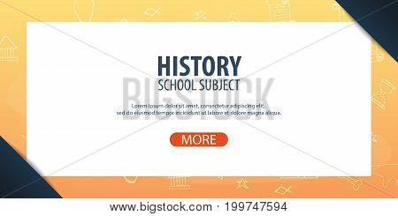 History Subject. Back To School Background. Education Banner.