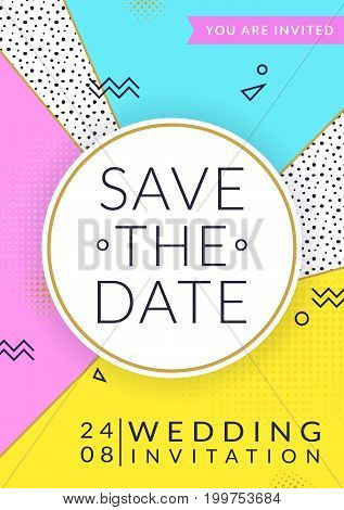Wedding invitation template. Save the Date. Wedding invitation template. Vector card with colorful background in trendy geometric memphis style.
