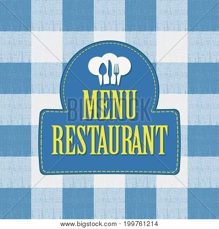 Vector banner for menu cafe or restaurant with a chef's hat and cutlery against the background of a white blue checkered tablecloth