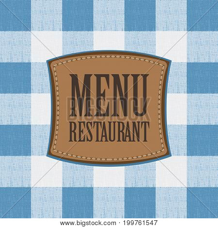 Vector banner for menu cafe or restaurant with a leather patch against the background of a white blue checkered tablecloth
