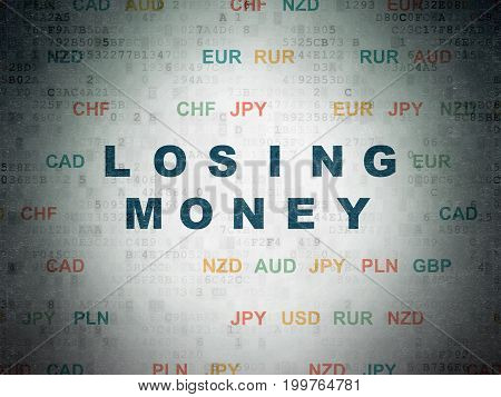 Money concept: Painted blue text Losing Money on Digital Data Paper background with Currency