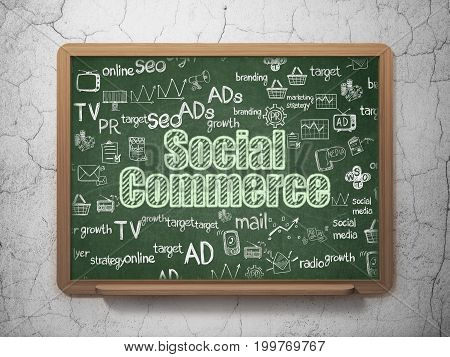 Advertising concept: Chalk Green text Social Commerce on School board background with  Hand Drawn Marketing Icons, 3D Rendering