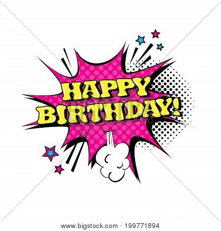 Comic Speech Chat Bubble Pop Art Style Happy Birthday Expression Text Icon Vector Illustration