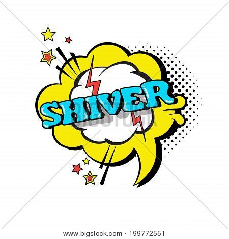 Comic Speech Chat Bubble Pop Art Style Shiver Expression Text Icon Vector Illustration
