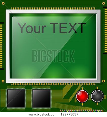 Large LCD display with space for text. A square printed circuit board is green. Electronic components.