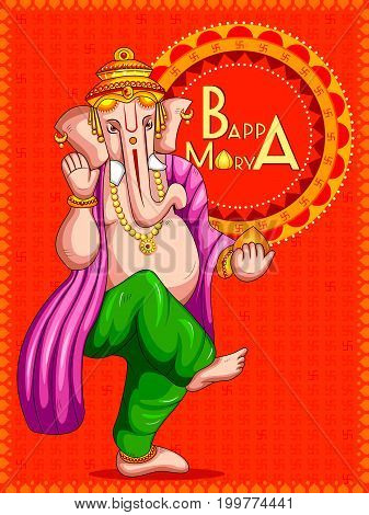 vector illustration of Lord Ganapati for Happy Ganesh Chaturthi festival background with text Bappa Morya My father Morya