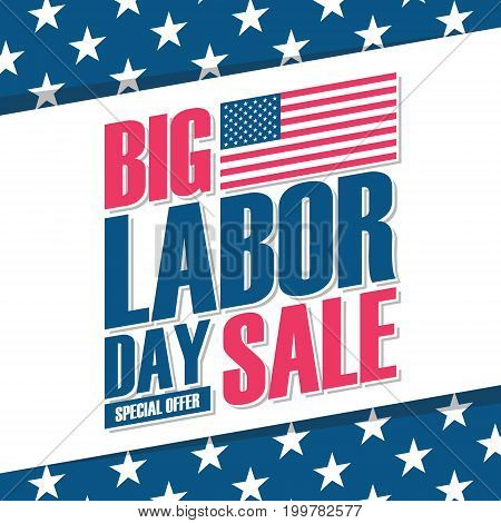 United States Labor Day sale banner. Holiday special offer background for business, commerce and advertising. Vector illustration.