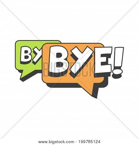 Bye short message, speech bubble in retro style vector Illustration isolated on a white background