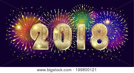 2018 fireworks Holiday background vector illustration with Gold glitter 2018 logo and beautiful fireworks on night sky. Light effect.