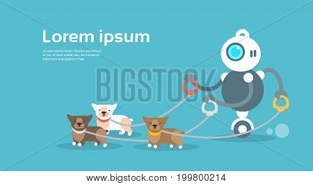 Modern Robot Walking With Dogs Artificial Intelligence Technology Concept Flat Vector Illustration