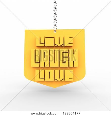 Motivation quote text on shield. Live laugh love text. Phrase hanging from a chain. 3D rendering