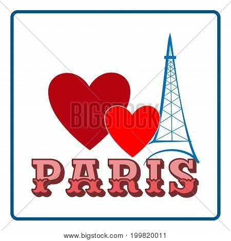 T shirt typography graphic with quote Paris. Fashion print for sports wear. Template for t shirt apparel card poster. Eiffel Tower and heart as symbol of love. Design element. Vector illustration