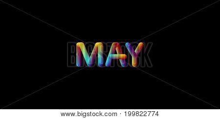 3d iridescent gradient May month sign. Typographic minimalistic element. Vibrant blended gradient label. Liquid colors. Creativity concept. Visual communication poster design. Vector illustration.