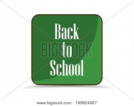 Back To School Application Icon, School Board Green. Vector Illustration