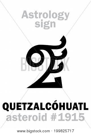 Astrology Alphabet: QUETZALCOHUATL (Feathered Serpent), asteroid #1915. Hieroglyphics character sign (single symbol).