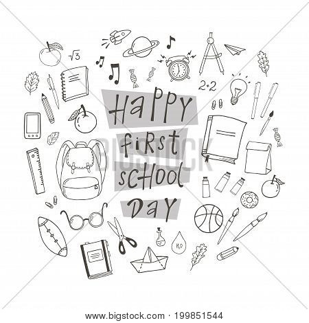 Happy first school day poster with hand drawn school stuff